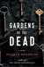 Gardens of the Dead | Brodrick, William | Signed First Edition Book