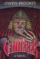 Gatherer, The | Brookes, Owen | First Edition Book