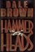 Hammer Heads | Brown, Dale | Signed First Edition Book