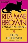 Brown, Rita Mae - Hiss of Death (Signed First Edition)