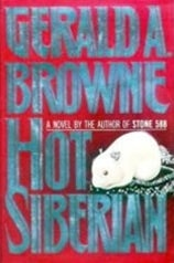 Hot Siberian | Browne, Gerald | First Edition Book