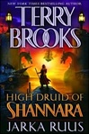 Brooks, Terry - High Druid of Shannara 1: Jarka Ruus (Signed First Edition)