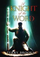 Knight of the Word, A | Brooks, Terry | Signed Limited Edition Book
