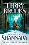 Brooks, Terry - Measure of the Magic, The (Legends of Shannara) (Signed First Edition)