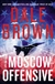 The Moscow Offensive by Dale Brown | Signed First Edition Book