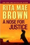 Brown, Rita Mae - Nose for Justice, A (Signed First Edition)