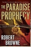 Paradise Prophecy, The | Browne, Robert | First Edition Book