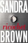 Brown, Sandra - Ricochet (Signed First Edition)