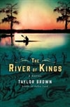 Brown, Taylor | River of Kings, The | Signed First Edition Book
