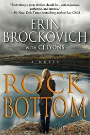 Rock Bottom by Erin Brockovich and C.J. Lyons