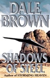 Brown, Dale - Shadows of Steel (Signed First Edition)