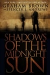 Shadows of the Midnight Sun | Brown, Graham | Signed First Edition Thus Trade Paper Book