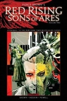 Brown, Pierce | Red Rising: Sons of Ares Vol. 2: Wrath | Signed Hardcover Graphic Novel