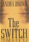 Brown, Sandra | Switch, The | Signed First Edition Book