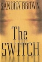 Switch, The | Brown, Sandra | Signed First Edition Book