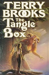 Brooks, Terry - Tangle Box (Signed First Edition UK)