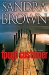 Brown, Sandra - Tough Customer (Signed First Edition)
