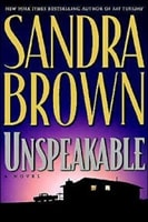 Unspeakable | Brown, Sandra | Signed First Edition Book
