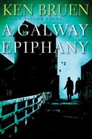 Bruen, Ken | Galway Epiphany, A | Signed First Edition Book
