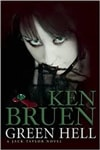 Bruen, Ken | Green Hell | Signed First Edition Book