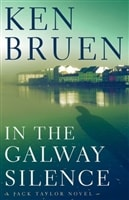 In the Galway Silence by Ken Bruen | Signed First Edition Book