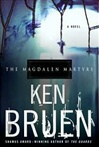 Bruen, Ken - Magdalen Martyrs, The (Signed First Edition)