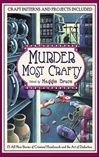 Murder Most Crafty | Bruce, Maggie | First Edition Book