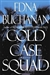Cold Case Squad | Buchanan, Edna | Signed First Edition Book