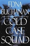 Buchanan, Edna - Cold Case Squad (Signed First Edition)