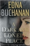Buchanan, Edna - Dark and Lonely Place, A (Signed First Edition)
