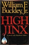 High Jinx | Buckley Jr., William F. | First Edition Book