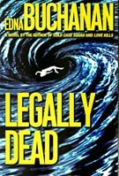 Legally Dead | Buchanan, Edna | Signed First Edition Book