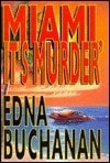 Miami, It's Murder | Buchanan, Edna | Signed First Edition Book