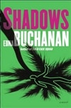 Buchanan, Edna - Shadows (Signed First Edition)