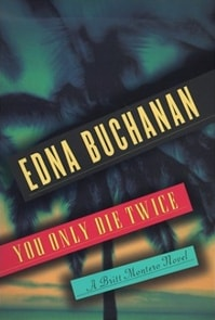 You Only Die Twice | Buchanan, Edna | Signed First Edition Book