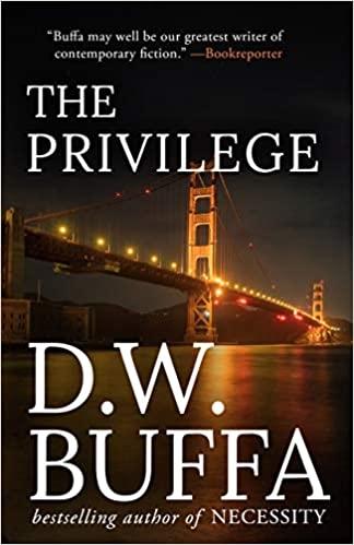 The Privilege by D.W. Buffa