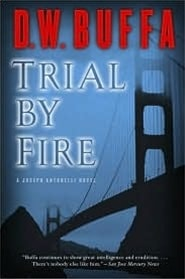 Trial By Fire | Buffa, D.W. | Signed First Edition Book