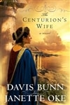 Bunn, Davis & Oke, Janette - Centurion's Wife, The (Signed First Edition)
