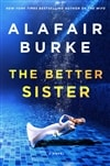 Better Sister, The | Burke, Alafair | Signed First Edition Book