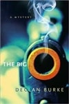 Burke, Declan | Big O, The | First Edition Book