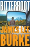 Burke, James Lee - Bitterroot (Signed First Edition)