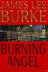 Burke, James Lee - Burning Angel (Signed First Edition)