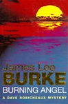 Burke, James Lee - Burning Angel (First UK)