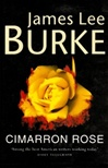 Burke, James Lee - Cimarron Rose (Signed First Edition UK)