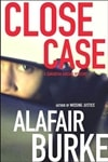 Burke, Alafair - Close Case (Signed First Edition)