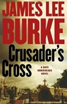 Burke, James Lee - Crusader's Cross (Signed First Edition)