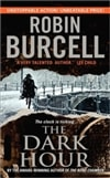 The Dark Hour by Robin Burcell (Signed First Edition Mass Market Paperback Book)