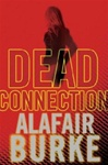 Burke, Alafair - Dead Connection (Signed First Edition)