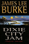 Burke, James Lee - Dixie City Jam (Signed First Edition)