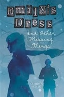 Emily's Dress and Other Missing Things | Burak, Kathryn | First Edition Book